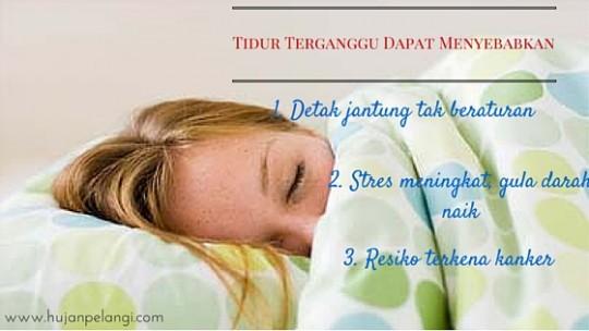 Tidur Terganggu Dapat Menyebabkan